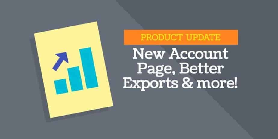 ActivTrak New Product update - new accounts page and export updates