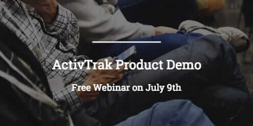 """""""ActivTrak Product Demo Free Webinar on July 9th"""" in white on a background photograph of men sitting in a row."""