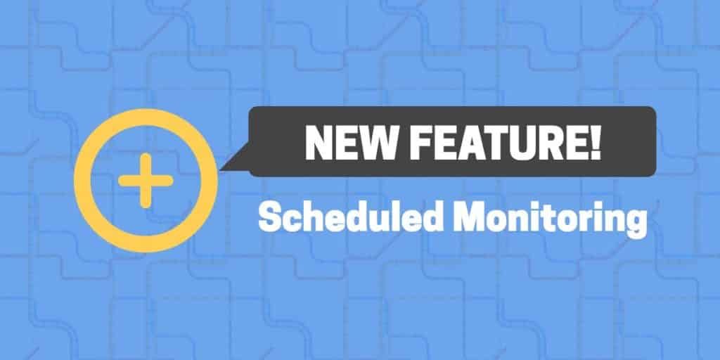 """A yellow plus sign inside a yellow circle with a gray speech bubble that says """"new feature!"""" and """"scheduled monitoring""""."""