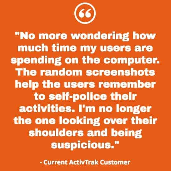 An ActivTrak review written by a current ActivTrak customer on an orange background.