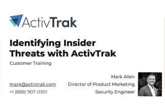 The ActivTrak logo at the top, then text: Identifying Insider Threats with ActivTrak.