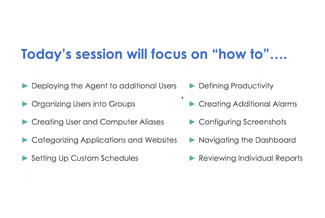 Text: Today's session will focus on how to … Then has green triangle bullet points for defining productivity and many more.